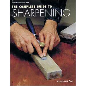 Complete Guide Sharpening by Leonard Lee 200831