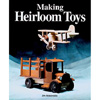 Making Heirloom Toy Jim Makowicki 200840
