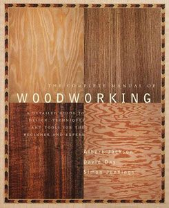 The Complete Manual of Woodworking - Paperback 201037