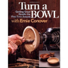 Turn a Bowl by Ernie Conover 201261