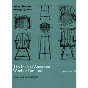Book of American WIndsor Furniture by John Kassay 201636