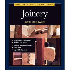 Complete Illustrated Guide to Joinery 202208