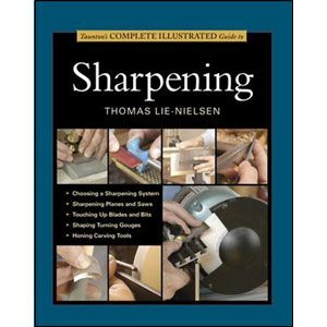 Taunton's Complete Illustrated Guide to Sharpening 202299