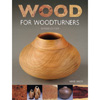Wood for Woodturners by Mark Baker 202390