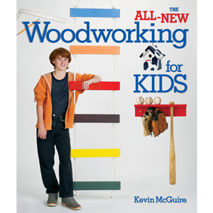 The All New Woodworking for Kids by Kevin McGuire 202463