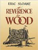 A Reverence for Wood by  Eric Sloane 202694
