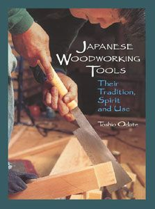 Japanese Woodworking Tools by Toshio Odate 290426