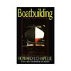Boatbuilding: A Complete Handbook of Wooden Boat Construction  202772