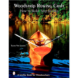 Woodstrip Rowing Craft -  How to Build, Step by Step 203679
