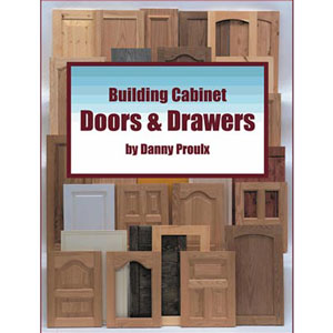 building cabinet doors and drawers furniture cabinetmaking books. Black Bedroom Furniture Sets. Home Design Ideas