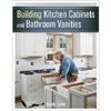 Building Kitchen Cabinets and Bathroom Vanities 204282
