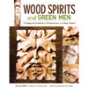 Wood Spirits and Green Men 203635