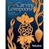 Fine Art Of Carving Lovespoons 204640