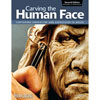 Carving The Human Face 204650