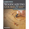Woodcarving Course & Reference Manual 204699