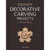 Twenty Decorative Carving Projects in Period Styles 205615