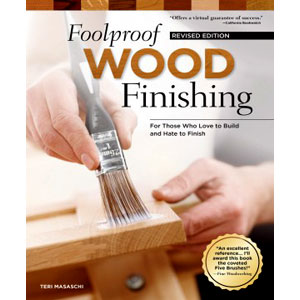 Foolproof Wood Finishing 203663