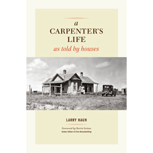 A Carpenter's Life As Told By Houses 204107