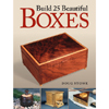 Build 25 Beautiful Boxes - Doug Stowe 202592