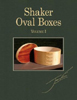 Shaker Oval Boxes - Volume 1 by John Wilson 205647
