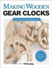 Making Wooden Gear Clocks 205801