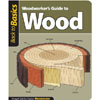 Woodworker's Guide To Wood  204695