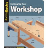Setting Up Your Workshop - Back To Basics  204696