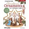 Compound Christmas Ornaments for the Scroll Saw - Revised 202658