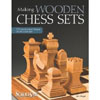 Making Wooden Chess Sets by Jim Kape 204707