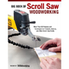 Big Book of Scroll Saw Woodworking 206700