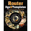 Router Jigs and Templates by Anthony Bailey 204223