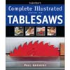 Taunton's Complete Illustrated Guide To Tablesaws 203262