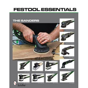 Festool Essentials : The Sanders 204665