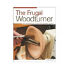 The Frugal Woodturner by Ernie Conover 205702