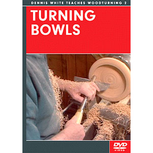 Turning Bowls with Dennis White DVD 220623