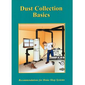 Dust Collection Basics - Recommendations for Home Shop Systems 192651