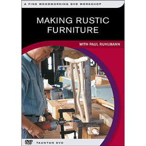 Making Rustic Furniture with Paul Ruhlmann DVD  220220