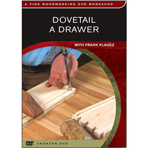 Dovetail A Drawer with Frank Klausz DVD 220446