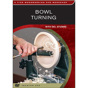 Bowl Turning with Del Stubbs DVD 220451