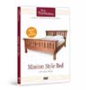 Mission-Style Bed / Workshop Series #1 DVD 220478