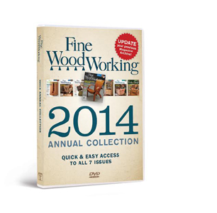 Fine Woodworking  2014 Annual Collection  DVD-ROM 220485