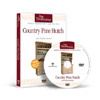 Country Pine Hutch - Video Workshop Series #23 DVD 221203