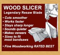 Wood Slicer