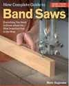 New Complete Guide to the Bandsaw