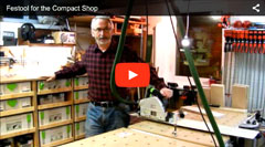 Festool for the Compact Shop