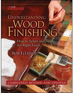 Understanding Wood Finishing, Revised Edition