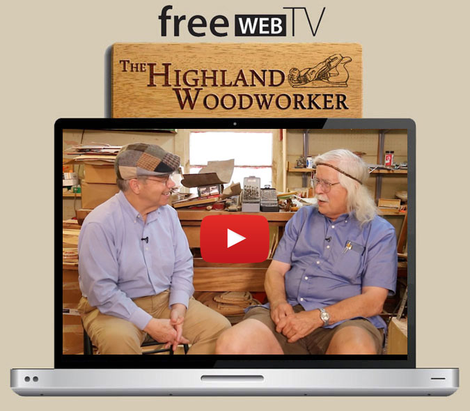 The Highland Woodworker Episode 32