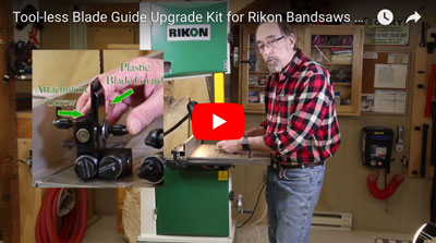 Toolless Blade Guide Upgrade Kit for Rikon Bandsaws Tool Video