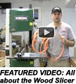 Wood Slicer resaw blade video