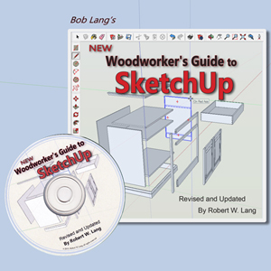 New Woodworker's Guide to Sketchup | Robert Lang | 208701